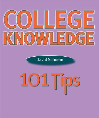 College Knowledge By Schoem, David Louis
